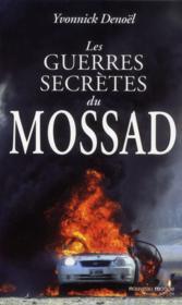 Les guerres secrètes du Mossad - Couverture - Format classique
