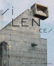 Silences ; seize artistes à La Tourette - Couverture - Format classique