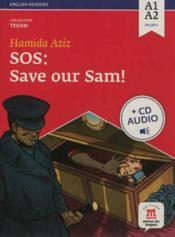 TEENS ; SOS : save our Sam ! ; niveau a1, a2 du CECR ; livre + CD audio - Couverture - Format classique