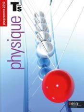 Physique ; terminale S ; enseignement de spécialité ; manuel de l'élève (édition 2012) - Couverture - Format classique