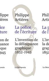 La police de l'écriture - Couverture - Format classique