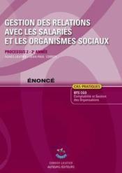 Gestion des relations avec les salariés et les organismes sociaux ; énoncé ; processus 2 du 2e année ; cas pratiques (5e édition) - Couverture - Format classique