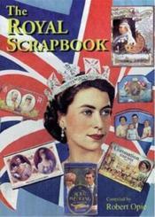 The Royal Scrapbook /Anglais - Couverture - Format classique