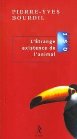 L'etrange existence de l'animal - Intérieur - Format classique