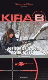 Kira t.3 ; neige de sang sur Oslo - Couverture - Format classique