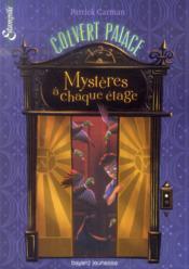 Mystères à chaque étage t.1 ; Colvert Palace - Couverture - Format classique