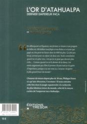 L'or d'Atahualpa, dernier empereur inca - 4ème de couverture - Format classique