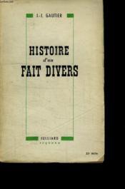 Histoire D Un Fait Divers. - Couverture - Format classique