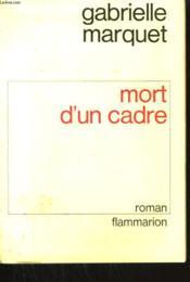 Mort D'Un Cadre. - Couverture - Format classique
