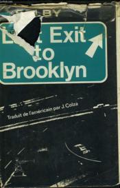 Last Exit To Brooklyn. - Couverture - Format classique