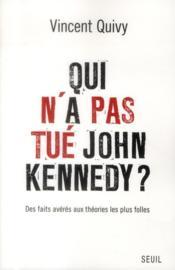 Qui n'a pas tué John Kennedy ? - Couverture - Format classique