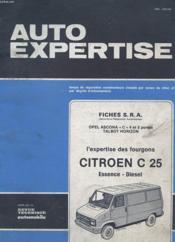 Auto Expertise N° 102 - Juillet Aout 1983 - Fiches S.R.A. - Opel Ascona C 4 Et 5 Portes Talbot Horizon - L'Expertise Des Fourgons Citroen C 25 Essence Diesel - Couverture - Format classique