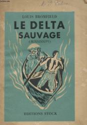 Le Delta Sauvage - Mississipi - Couverture - Format classique