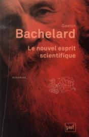 Le nouvel esprit scientifique (8e édition) - Couverture - Format classique