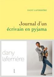 Journal d'un écrivain en pyjama - Couverture - Format classique