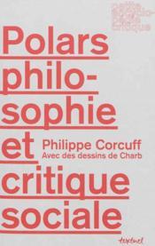 Polars, philosophie et critique sociale - Couverture - Format classique