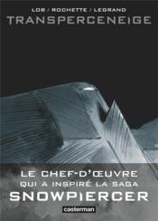 Transperceneige ; intégrale - Couverture - Format classique