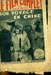 Le Film Complet Du Mardi N° 969 - 10e Annee - Son Voayage En Chine - Couverture - Format classique