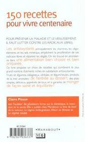 200 Recettes Pour Vivre Centenaire - 4ème de couverture - Format classique