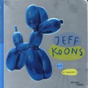 Jeff Koons pour les enfants ! - Couverture - Format classique