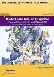 Il etait une fois en hispanie - espagnol - niveaux a1/a2 - Couverture - Format classique