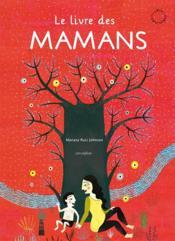 Livre des mamans gc (gros caracteres) (le) - Couverture - Format classique