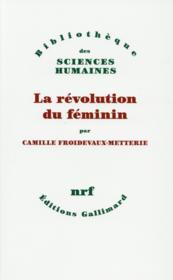 La révolution du féminin - Couverture - Format classique
