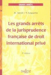 Les grands arrêts de la jurisprudence française de droit international privé (5e édition) - Intérieur - Format classique