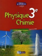 Physique-chimie ; 3ème ; manuel (édition 2008) - Intérieur - Format classique