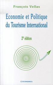 Economie Et Politique Du Tourisme International (2e Edition) - Intérieur - Format classique