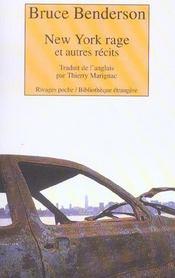 New York Rage Et Autres Recits - Intérieur - Format classique