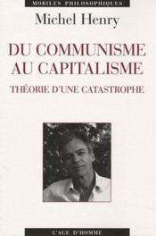 Du communisme au capitalisme ; théorie d'une catastrophe - Couverture - Format classique