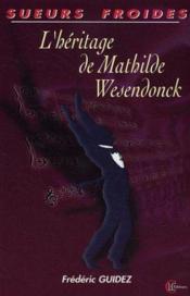 Heritage De Mathilde Wezendonck - Couverture - Format classique