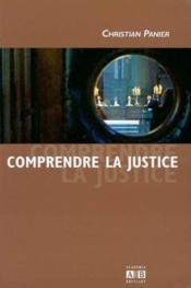 Comprendre La Justice - Couverture - Format classique