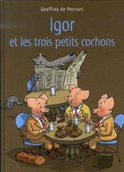 Igor et les trois petits cochons - Intérieur - Format classique