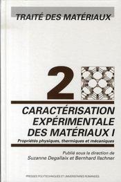 Caractérisation expérimentale des matériaux t.1 - Intérieur - Format classique
