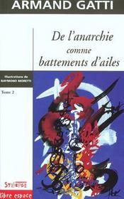 De L'Anarchie Comme Battement D'Aile T.2 - Intérieur - Format classique
