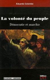 La volonte du peuple ; democratie et anarchie - Intérieur - Format classique