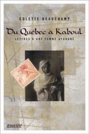 Du Québec à Kaboul ; lettres à une femme afghane - Couverture - Format classique
