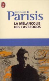 telecharger La melancolie des fast-foods livre PDF/ePUB en ligne gratuit