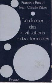 Le dossier des civilisations extra terrestres - Couverture - Format classique
