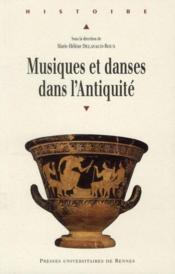 Musiques et danses dans l'antiquité - Couverture - Format classique