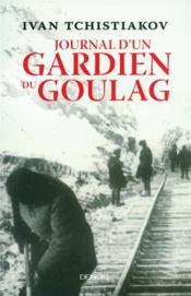 Journal d'un gardien du goulag - Couverture - Format classique