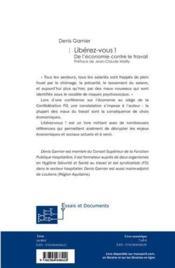 Libérez-vous ! de l'économie contre le travail - 4ème de couverture - Format classique
