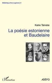 La poésie estonienne et Baudelaire - Couverture - Format classique
