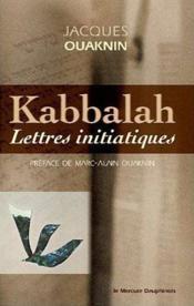 Kabbalah ; lettres initiatiques - Couverture - Format classique