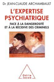 L'expertise psychiatrique - Couverture - Format classique