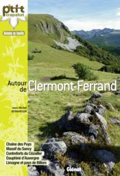 Autour de Clermont-Ferrand - Couverture - Format classique