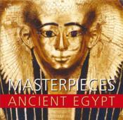 Masterpieces Of Ancient Egypt (Paperback) /Anglais - Couverture - Format classique