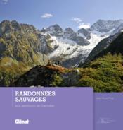 telecharger Randonnees sauvages autour de Grenoble livre PDF en ligne gratuit